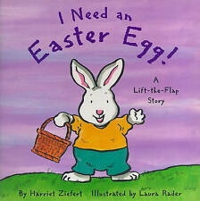I Need An Easter Egg (Holiday Lift-The-Flap)-ExLibrary