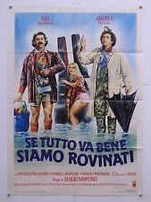 SE TUTTO VA BENE SIAMO ROVINATI commedia Martino Gigi Andrea manifesto orig.1984