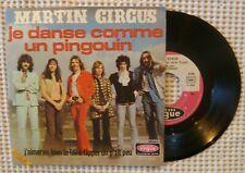 MARTIN CIRCUS Je Danse Comme Un Pingouin Orig '71 VOGUE French Rock PS Vinyl NM-