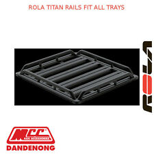 ROLA TITAN RAILS FIT ALL TRAYS