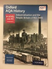 Oxford Aqa A Level and AS Industrialisation and the People History Text Book
