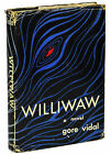 WILLIWAW by GORE VIDAL ~ First Edition 1946 ~ Author's 1st Book