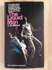 C.B. Gilford THE LIQUID MAN 1st 1969 Great Cover Art L@@K WOW!!!