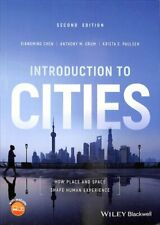 Introduction to Cities How Place and Space Shape Human Experience 9781119167716
