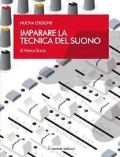 Imparare la Tecnica Del Suono by Marco Sacco (2014, Paperback)