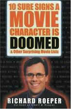 10 Sure Signs a Movie Character is Doomed - Acceptable - Roeper, Richard -