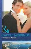 Surrender to the Past (Mills & Boon Modern) By Carole Mortimer