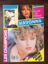 ►MAGAZINE / LES CHAMPIONS N°2 - 1987 - IN LIVE EN FRANCE - MADONNA