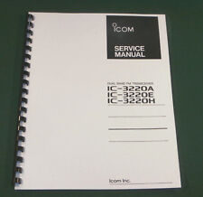 Icom IC-3220A/E/H Service Manual - Premium Card Stock Covers & 28 LB Paper!