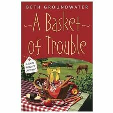 A Basket of Trouble:A Claire Hanover Mystery by Beth Groundwater (hard cover)