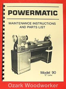 "POWERMATIC M 90 12"" Wood Lathe Operating & Parts Manual 0547"