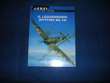 Il leggendario Spitfire Mk I/II Osprey Aviation Del Prado