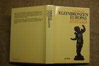Sammlerbuch alte Bronzen, Statuen, Gießerei, Bildhauer, Kunsthandwerk 1983