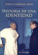 NEW Historia de Una Identidad (Spanish Edition) by Jorge Cardenal Mejia