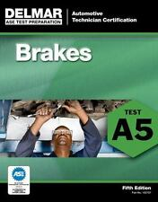 Delmar A5 ASE Automotive Brakes Test Prep Home Study Exam Manual Guide Book