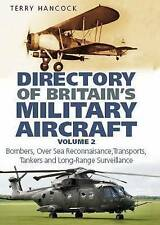 Hancock, Terry, Directory of Britain's Military Aircraft Vol 2: Bombers, Over-Se