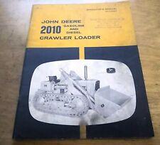 John Deere 2010 Crawler Loader Operator's Manual JD -- Original OEM