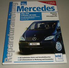 Reparaturanleitung Mercedes Vito + V 200 220 108 110 112 W638 Benziner Diesel