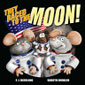 They Raced to the Moon: 2017 by F. J. Beerling (Paperback, 2017)