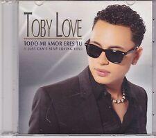 Toby Love-Todo Mi Amor Eres Tu Promo cd single
