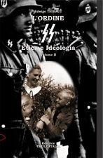 L'Ordine SS. Etica e Ideologia. Vol. II
