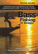 Bass Fishing in Georgia : A Comprehensive Guide to Public Lakes, Reservoirs, and