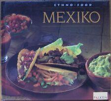 Elisabeth Lambert-Ortiz: ETHNO-FOOD MEXIKO