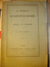 La Brochure Le Pape et le Congrès, lettre à un catholique Mgr l'évêque d'Orléans