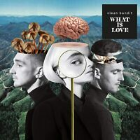 CLEAN BANDIT What Is Love (2018) 12-track CD album NEW/SEALED Demi Lovato