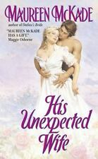 BUY 2 GET 1 FREE His Unexpected Wife by Maureen McKade (2001, Paperback)