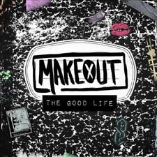 MAKEOUT! - THE GOOD LIFE [PA] NEW CD