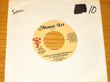 """SOUL 45 RPM - MICHELLE WILLIAMS - ATOMIC ART 302 - """"I FEEL MUCH BETTER NOW #2"""""""