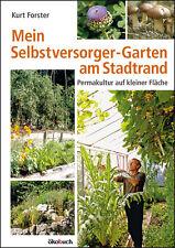 Beeren, Früchte, Kräuter, Gemüse, Salat: Selbstversorger-Garten am Stadtrand!