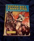 Pecos Bill il Leggendario Eroe del Texas n. 1 del 1969 Eurorama