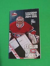 2014-15 MONTREAL CANADIENS COORS LIGHT  MINI-SCEDULE CAREY PRICE P.K SUBAN