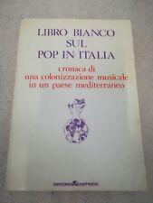 AA.VV., 'Libro Bianco sul Pop in Italia' (Roma: Arcana, 1976) [Autografato?!]