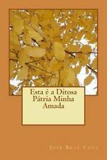 Esta é a Ditosa Pátria Minha Amada by José Cruz (2013, Paperback, Large Type)