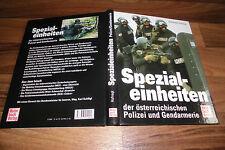 Wolfdieter Hufnagl -- Spezialeinheiten der österreichischen Polizei+Gendarmerie