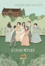 Good Wives by Louisa May Alcott (Paperback, 2012)