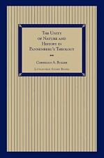 The Unity of Nature and History in Pannenberg's Theology (Paperback or Softback)