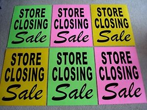 (6) STORE CLOSING SALE Window SIGNS 17.5 x 23 Black on Green,Pink,Yellow Paper