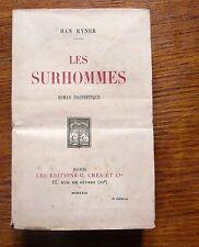 Anticipation LES SURHOMMES - Han Ryner (Alias Henri Ner penseur anarchiste) 1929