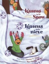 Iguanas in the Snow: And Other Winter Poems / Iguanas en la Nieve: Y-ExLibrary