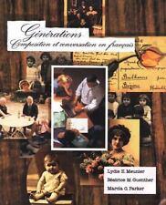 Generations: Compsition et conversation en français