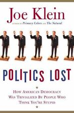 Politics Lost, Joe Klein, 2006, Unread