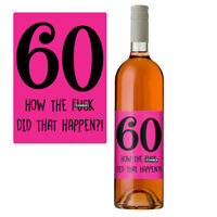 Funny 60th Birthday 60 Today Wine Bottle Label Gift For Her Women In Pink