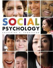 Social Psychology by Catherine A. Sanderson (2009, Hardcover)
