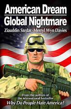 American Dream, Global Nightmare, Ziauddin Sardar, Merryl Wyn Davies | Perfect P