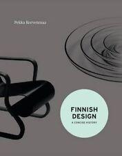 Finnish Design: A Concise History, Pekka Korvenmaa, New, Hardcover
