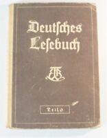 Deutsches Lesebuch Teil 6 von 1940 für höhere Lehranstalten Buch vintage B6819
